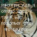 Remember you are tougher than your illness #chronicillness #Parenting #whoamumma