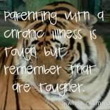 Remember you are tougher than your illness #chronicillness #Parenting #whoamumma