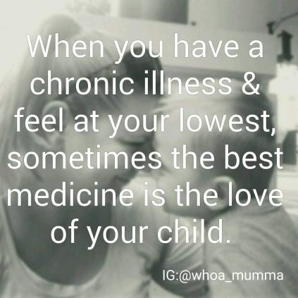 The power of the love of your child can do wonders for you. #Parenting #childrenareprecious #chronicillness #chronicpain #beautyineveryday #whoamumma