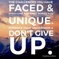 Embrace that which makes you unique even when it's been a tough journey. There's only you! #chronicillness #chronicpain #challenges #dontgiveup #beautyineveryday #whoamumma