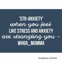 Ever feel like stress and anxiety are strangling you? We made up a new word for it! #stress #anxiety #stranxiety #mentalhealth #whoamumma