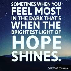 Even in the darkness look for the bright light of hope #happiness #optimism #spoonieparent #chronicillness #chronicpain #beautyineveryday #whoamumma