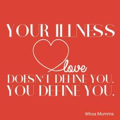 Don't let your illness define you. You define you. Be a #boss and take #control #chronicillness #chronicpain #beautyineveryday #whoamumma